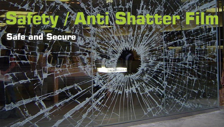 safety anti shatter film caption
